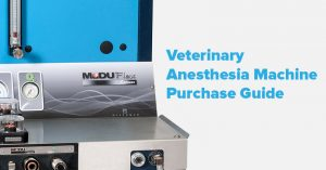 Veterinary Anesthesia Machine Purchase Guide