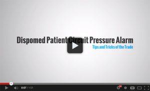 Dispomed Patient Circuit Pressure Alarm Video