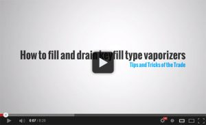Video – How to fill and drain keyfill type vaporizers