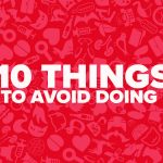 10 things to avoid doing