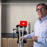 Do you perform enough leak tests on your anesthesia machines?