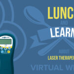 Lunch and Learn - Therapeutic Laser Webinar